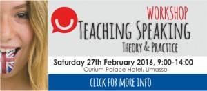 Workshop Teaching Speaking Theory & Practice @ Curium Palace Hotel | Limassol | Limassol | Cyprus